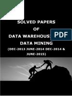 Vtu 7th Sem Cse Data Warehousing & Data Mining Solved Papers of Dec2013 June2014 Dec2014 June2015