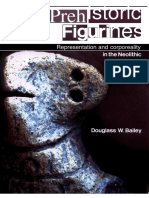 D. Bailey, Prehistoric Figurines. Representation and Corporeality in the Neolithic