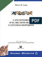 [consulta] Henry R Lang - Cancioneiro Del Rei Dom Denis e Estudos Dispersos.pdf