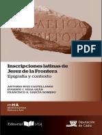 Ruiz Castellanos, Vega Geán, García Romero - 2016 - Inscripciones Latinas de Jerez de La Frontera Epigrafía y Contexto