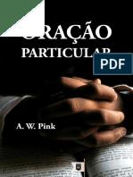 A. W. Pink - Oração Particular.pdf