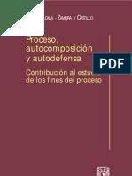 Proceso, Autocomposicion y a - Niceto Alcala - Zamora y Castillo