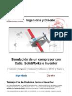 Comparación Simulaciones Catia, SolidWorks e Inventor