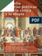 Filosofia y Teorias Politicas Entre La Critica y La Utopia