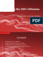 Resolving the CEO's Dilemma