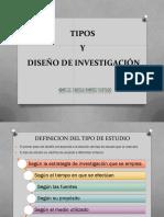 10. Tipos de Estudio y Diseño de La Investigación