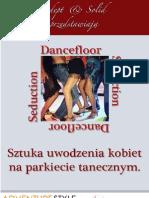 Sztuka uwodzenia kobiet na parkiecie tanecznym