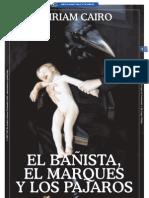 EL BAÑISTA, EL MARQUES Y LOS PAJAROS_Por Miriam Cairo