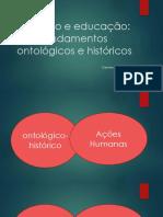 Trabalho e Educação Fundamentos Ontológicos Historicos