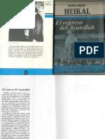 El Regreso del Ayatollah (La Revolucion Iranì, de Mossadeq a Jomeini) - Mohamed Heikal.pdf