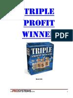 Triple Profit Winner Users Guide