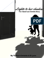 Lights to Her Shadow
