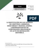 LA RESTITUCIÓN DE LOS CRÁNEOS DE CHIPITRUZ, GHERENAL, INDIO BRUJO Y MANUEL GUERRA