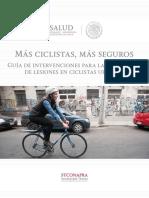 Más ciclistas, más seguros. Guía de intervenciones para la prevención de lesiones en ciclistas urbanos