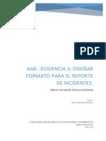 Aa8 - Evidencia 3 Diseñar Formato Para El Reporte de Incidentes - Ma Fernanda Alvarez Gallardo