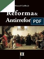 Manoel Coelho Junior - Reforma e Antirreforma