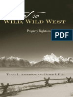 (Stanford Economics & Finance) Terry L. Anderson, Peter J. Hill-The Not So Wild, Wild West_ Property Rights on the Frontier-Stanford Economics and Finance (2004)