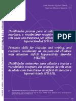 Habilidades previas para el cálculo y para la escritura, y vocabulario receptivo en niños de seis años con trastorno por déficit de atención e hiperactividad (TDAH)
