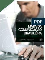 Mapa da Comunicação Brasileira - Volume WEB 2.0