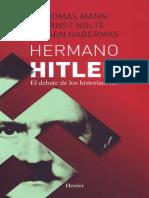 Mann, Nolte & Habermas - Hermano Hitler
