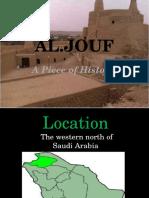 Al Jouf - A Piece of History