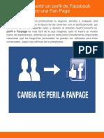 Cómo convertir un perfil de Facebook en Fan Page