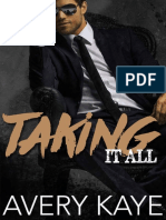 4. Taking it All