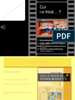 Cui I-e Frica de Istoria Muzicii (Classic PowerPoint Show)