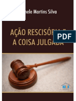 Acao Rescisoria e a Coisa Julgada - Silva, Michele Martins.pdf