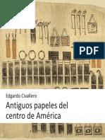 Antiguos papeles del centro de América