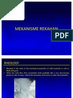 4. Rheology & Mekanisme Rekahan