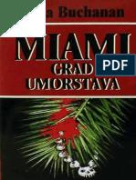 Miami Grad Umorstava - Edna Buchanan