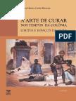 MIRANDA, Carlos Alberto Cunha - A arte de curar nos tempos da colônia limites e espaços de cura.pdf