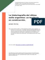 JENSEN, Silvina. La Historiografia Del Ultimo Exilio Argentino Un Territorio en Construccion