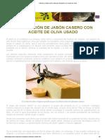Historia y Elaboración Artesana Del Jabón Con Aceite de Oliva