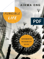 Ong, Aihwa-Fungible Life_ Experiment in the Asian City of Life-Duke University Press Books (2016)