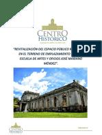 Proyecto de Recuperación de La Ex-escuela de Artes y Oficios José Mariano Méndez