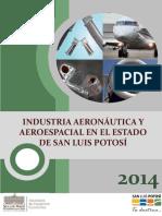 Industria Aeronautica y Aeroespacial en El Estado de San Luis Potosi Mexico