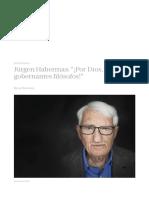 """Entrevista_ Jürgen Habermas_ """"¡Por Dios, Nada de Gobernantes Filósofos!"""""""