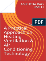Practical Approach on Heating Ventilation & Air Conditioning Technology_ Best in HVAC-Designing, A - AMRUTHA RAO MALLI