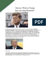 CIA Whistleblower - Wird Es Trump Ähnlich Ergehen Wie Einst Kennedy