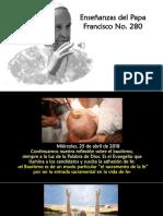 Enseñanzas del Papa Francisco No. 280.ppsx
