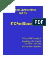 90 Deg Panel Discussion