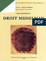 Droit Musulman Tome 1 Histoire. Tome 2 Fondements Culte Droit Public Et Mixte Hervé Bleuchot