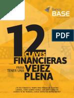 12 Claves Financieras Para Tener Una Vejez Plena