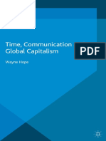 (International Political Economy Series) Wayne Hope (Auth.)-Time, Communication and Global Capitalism-Palgrave Macmillan UK (2016)
