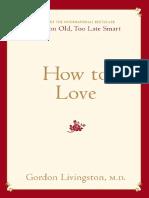 copy-of-gordon-livingston-how-to-love.pdf