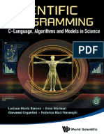 Luciano M Barone, Enzo Marinari, Giovanni Organtini, Federico Ricci Tersenghi-Scientific Programming_ C-Language, Algorithms and Models in Science-World Scientific Publishing Company (2013)