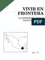 [Historia de Los Pueblos Indigenas de Mexico) (Spanish Edition] Jan de Vos - Vivir en Frontera_ La Experiencia de Los Indios de Chiapas (1994, Centro de Investigaciones y Estudios Superiores en Antropologia Social)