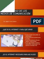 Uso y Abuso de Los Medios de Comunicación